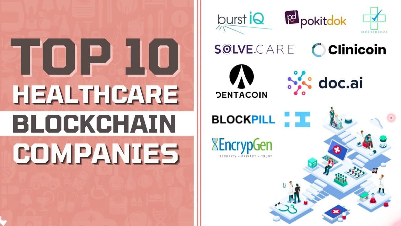 Top Healthcare Blockchain Companies .jpg